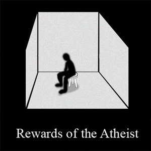 Reward of the Atheist