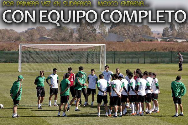 Mexico entrena con equipo completo a cuatro dias de inauguracion