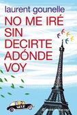 no-me-ire-sin-decirte-adonde-voy_9788408100652
