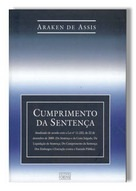 Livro de Araken de Assis. Cumprimento da Sentença. Editora Forense, 2006