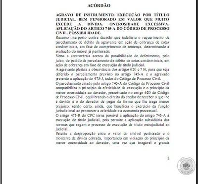 Íntegra, para download do Acórdão autorizando a aplicação do art. 745-A do CPC á execução de título judicial.