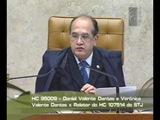 Eminente Ministro Presidente Gilmar Mendes. Voto Preliminares
