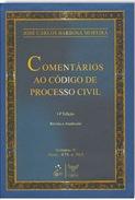 Comentários ao CPC. Barbosa Moreira. Livro.