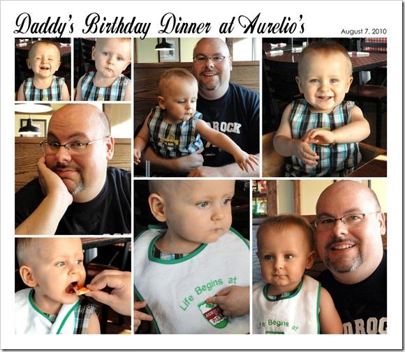 Daddy's Birthday Dinner at Aurelio's - August 7, 2010