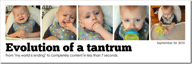 Evolution of a tantrum - September 24, 2010