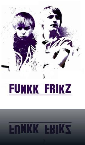 FUNKK FRIKZ2