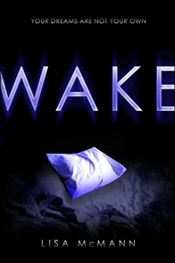 Wake, by Lisa McMann