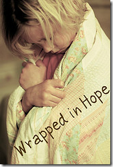 Wrapped In Hope