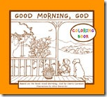 Good Morning, God Coloring Book