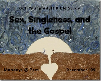 Sex, Singleness, and the Gospel