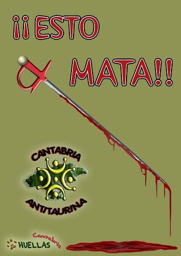 Campaña Antitaurina Huellas Cantabria/09 Esto%20mata4