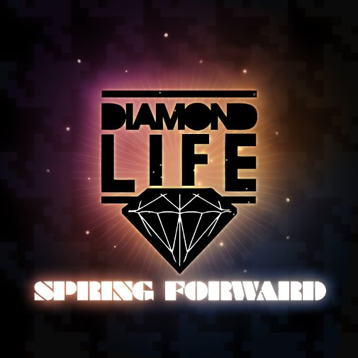 Diamond Life - Spring Forward