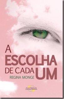 A_ESCOLHA_DE_CADA_UM_1281379541P