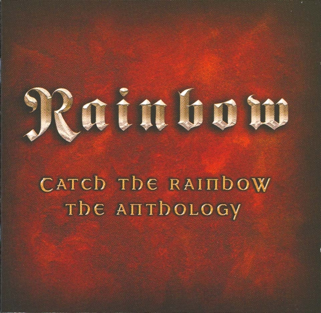 Catch the Rainbow: The Anthology - 2003