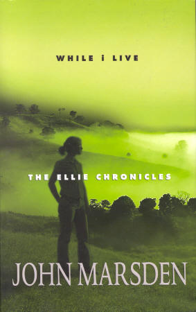 While I Live, by John Marsden, Australian hardback