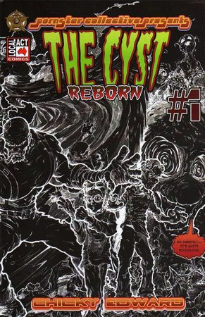 The Cyst Reborn