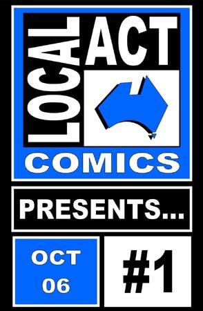 Local Act Comics Presents…
