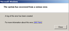 the system has recovered from a serious error