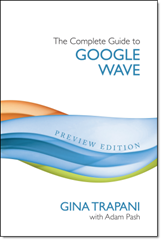 The complete guide to googlewave
