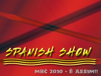 SPANISH SHOW