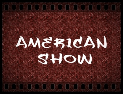 AMERICAN SHOW