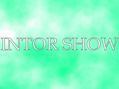 INTOR SHOW