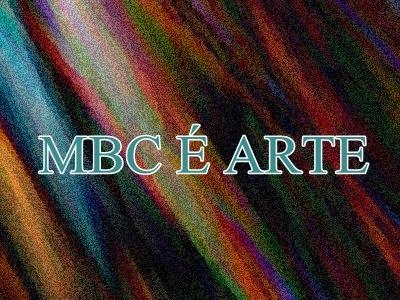 MBC É ARTE