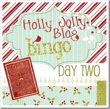 Holly Jolly Blog Bingo - Day Two