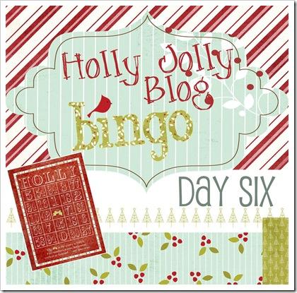 Holly Jolly Blog Bingo Day Six
