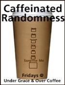 Caffeinated Randomness