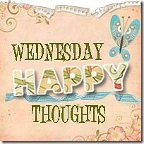 wednesday happy thoughts