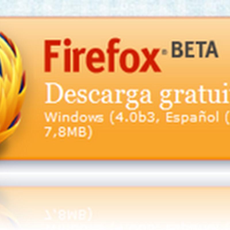 Firefox 4b3, con soporte touch en Windows 7