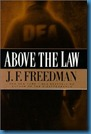 Above The LAW fREEDMAN