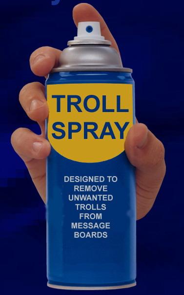 http://lh6.ggpht.com/_BRMr2D3unLI/TA7n1VGKZcI/AAAAAAAAAMM/b9jIN1GMEO4/s800/Troll_spray.jpg