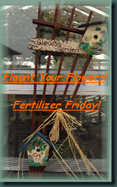 fertilizer Friday