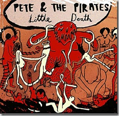 Little Death - Pete and the Pirates