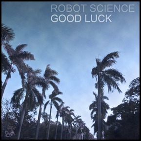 Robot-Science-Good-Luck