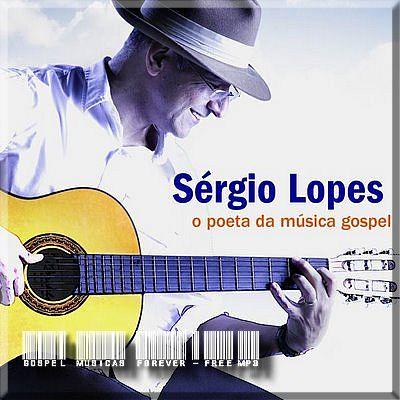 Sérgio Lopes - O Poeta da Música Gospel - 2008