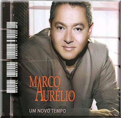 Marco Aurélio - Um Novo Tempo - 2008