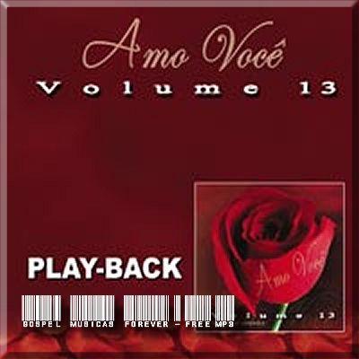 Amo Você - Volume 13 - Playback - 2007
