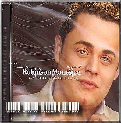 Robinson Monteiro - Em Todo Tempo Louve - 2008
