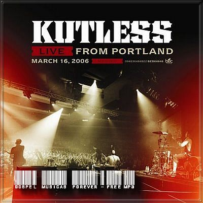 Kutless - Live From Portland - 2006