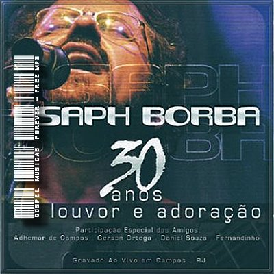 Asaph Borba - 30 Anos de Louvor & Adoração - 2008
