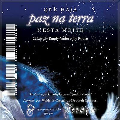 Grupo Hermom - Paz Na Terra - 2008
