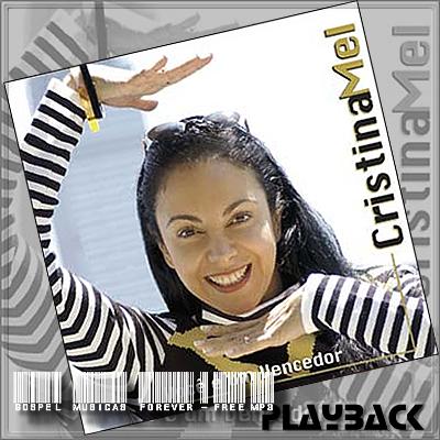 Cristina Mel - Você É Um Vencedor - Playback -  2002