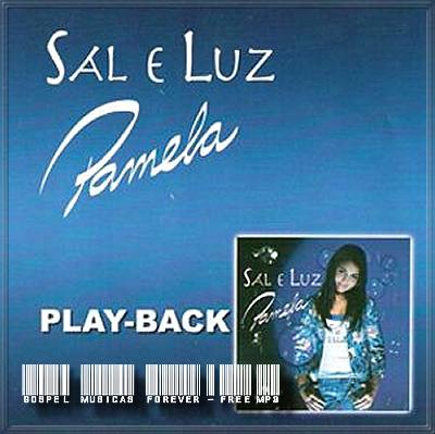 Pamela - Sal e Luz - Playback - 2006