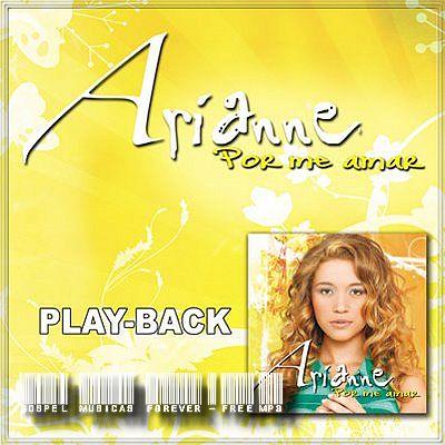 Arianne - Por Me Amar - Playback - 2009
