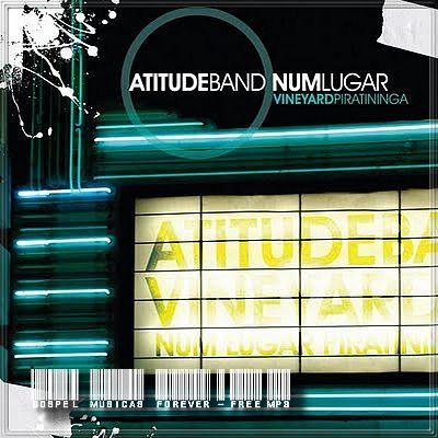 Atitude Band - Num Lugar - 2009