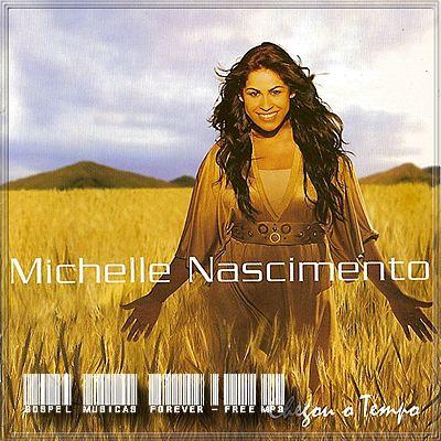 Michele Nascimento - Chegou O Tempo - 2007