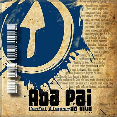 baixar CD Daniel Alencar   Aba Pai   Ao Vivo   2008 | músicas